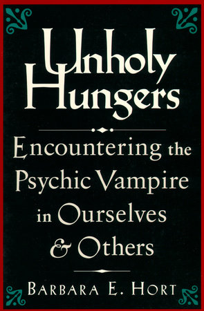 Unholy Hungers by Barbara E. Hort