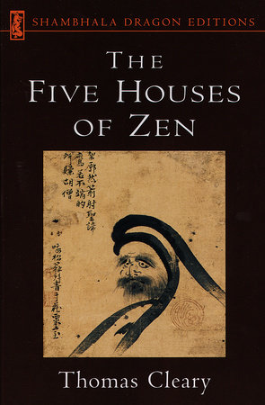 Five Houses of Zen by Thomas Cleary