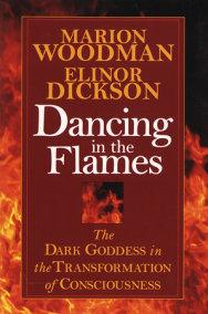 Dancing in the Flames