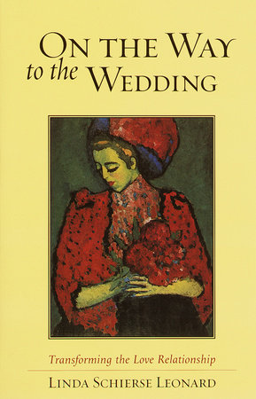 On the Way to the Wedding by Linda Schierse Leonard