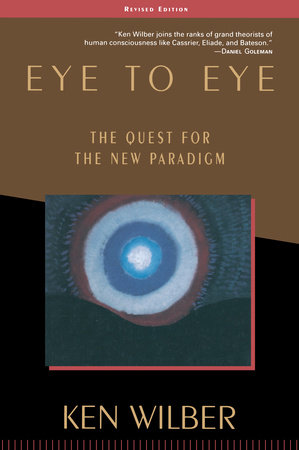 Eye to Eye by Ken Wilber