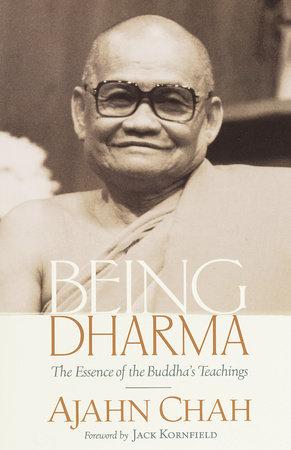 Being Dharma by Ajahn Chah