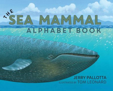 The Sea Mammal Alphabet Book by Jerry Pallotta