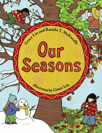 Our Seasons by Grace Lin and Ranida T. McKneally