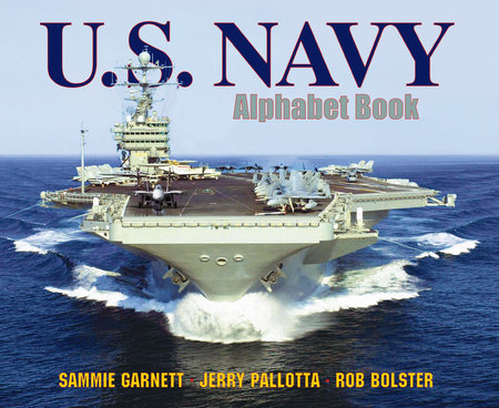 U.S. Navy Alphabet Book by Jerry Pallotta and Sammie Garnett