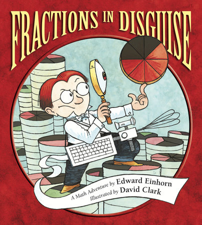 Fractions in Disguise by Edward Einhorn