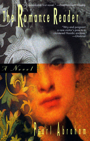 The Romance Reader by Pearl Abraham