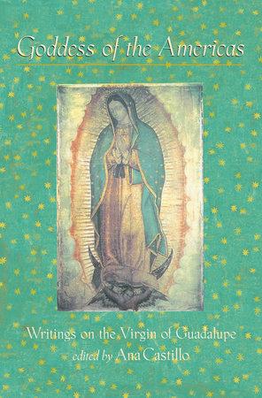 Goddess of the Americas by Ana Castillo