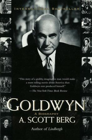 Goldwyn by A. Scott Berg