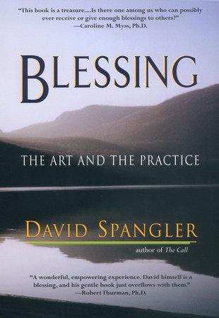 Blessing by David Spangler