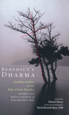 Benedict's Dharma by Patrick Henry