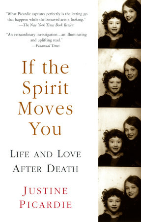If the Spirit Moves You by Justine Picardie