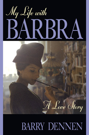 My Life With Barbra by Barry Dennen