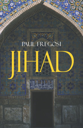 Jihad in the West by Paul Fregosi