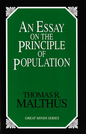 Thesis For Compare And Contrast Essay An Essay On The Principle Of Population By Thomas Robert Malthus American Dream Essay Thesis also Ghostwriting Services India An Essay On The Principle Of Population By Thomas Robert Malthus  Diwali Essay In English