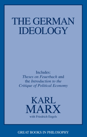 The German Ideology by Karl Marx and Friedrich Engels