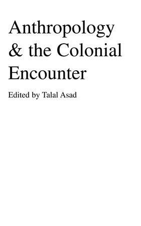Anthropology & the Colonial Encounter by