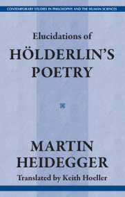 Elucidations of Holderin's Poetry