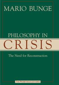Philosophy in Crisis