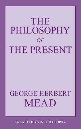 The Philosophy of the Present
