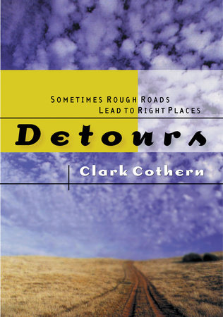 Detours by Clark Cothern