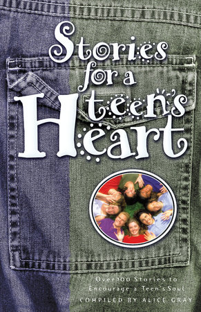 Stories for a Teen's Heart by