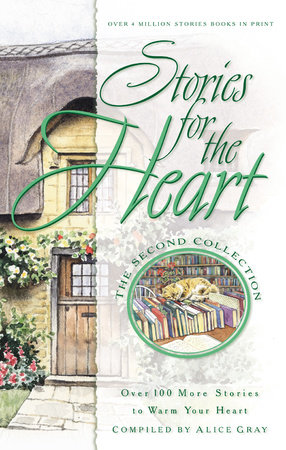 Stories for the Heart: The Second Collection by