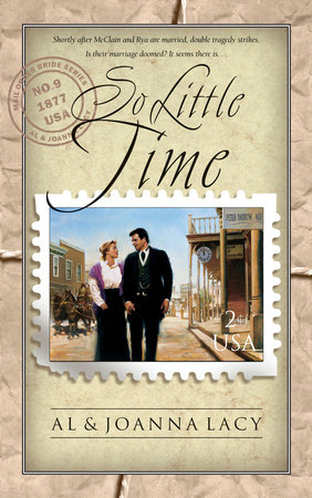 So Little Time by Al Lacy and Joanna Lacy