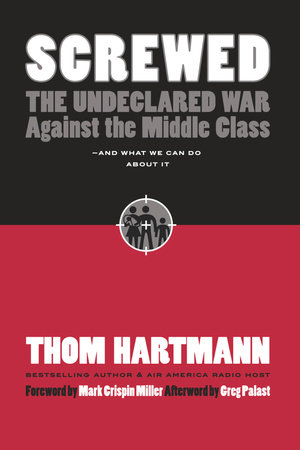 Screwed by Thom Hartmann