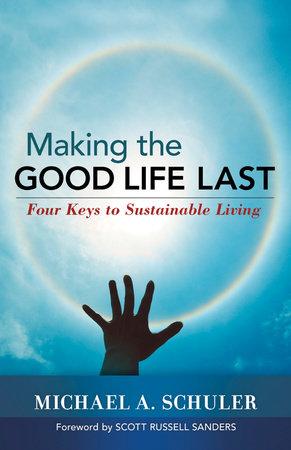 Making the Good Life Last