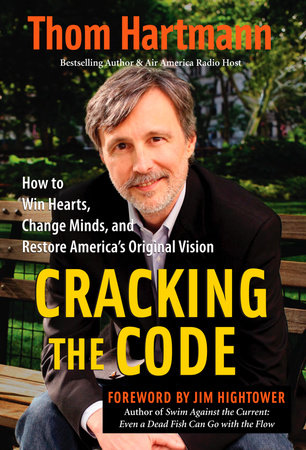 Cracking the Code by Thom Hartmann