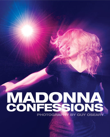 Madonna Confessions by Guy Oseary