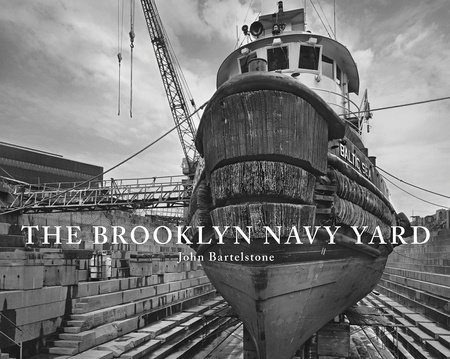 The Brooklyn Navy Yard by