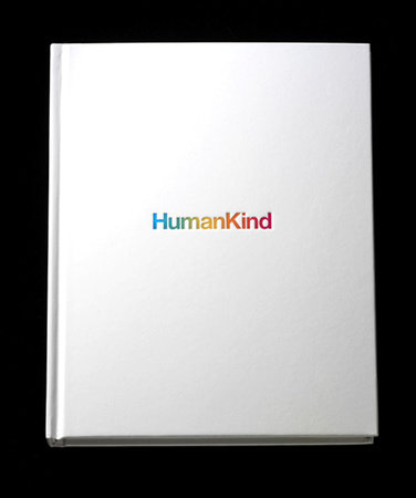 HumanKind by Tom Bernardin and Mark Tutssel