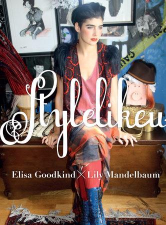 Stylelikeu by Elisa Goodkind and Lily Mandelbaum