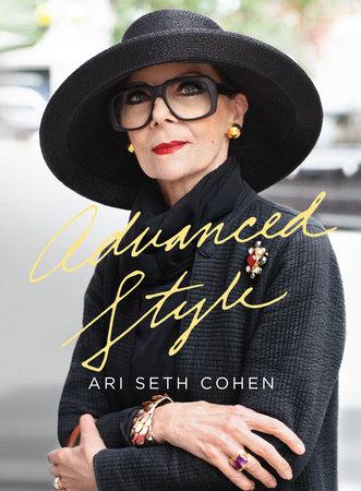 Advanced Style by Ari Seth Cohen