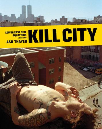 Kill City by Ash Thayer