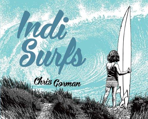 Indi Surfs by Chris Gorman