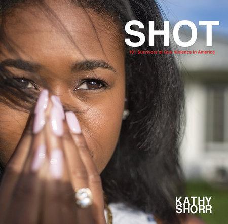 SHOT by Kathy Shorr