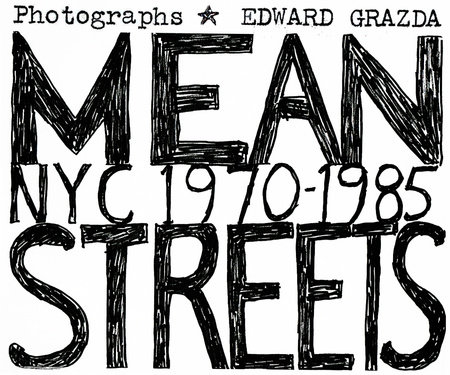 Mean Streets by Edward Grazda