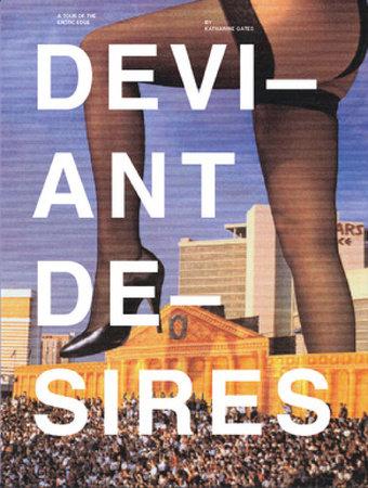 Deviant Desires by Katharine Gates