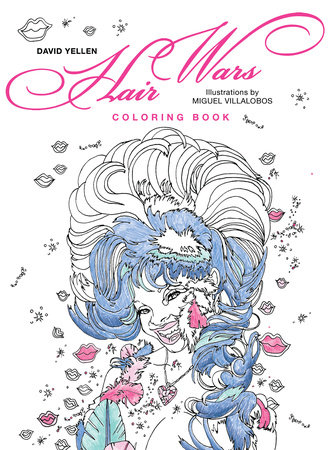 Hair Wars Coloring Book by David Yellen