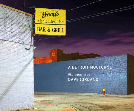 A Detroit Nocturne by Dave Jordano