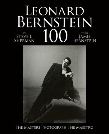 Leonard Bernstein 100 by
