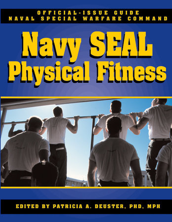 The Navy SEAL Physical Fitness Guide by