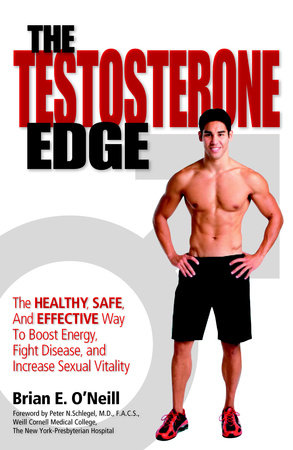 The Testosterone Edge by Brian O'Neill