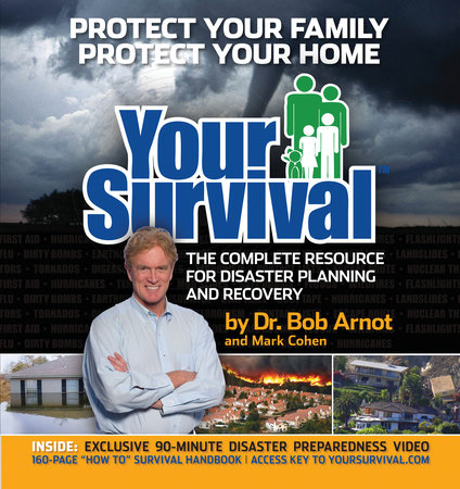 Your Survival by Bob Arnot and Mark Cohen