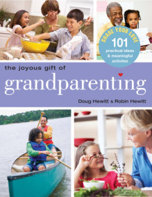 The Joyous Gift of Grandparenting