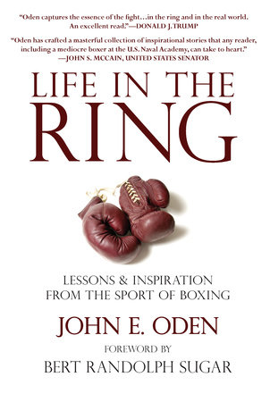 Life in the Ring by John Oden