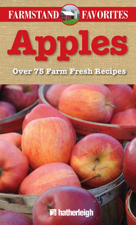 Apples: Farmstand Favorites by
